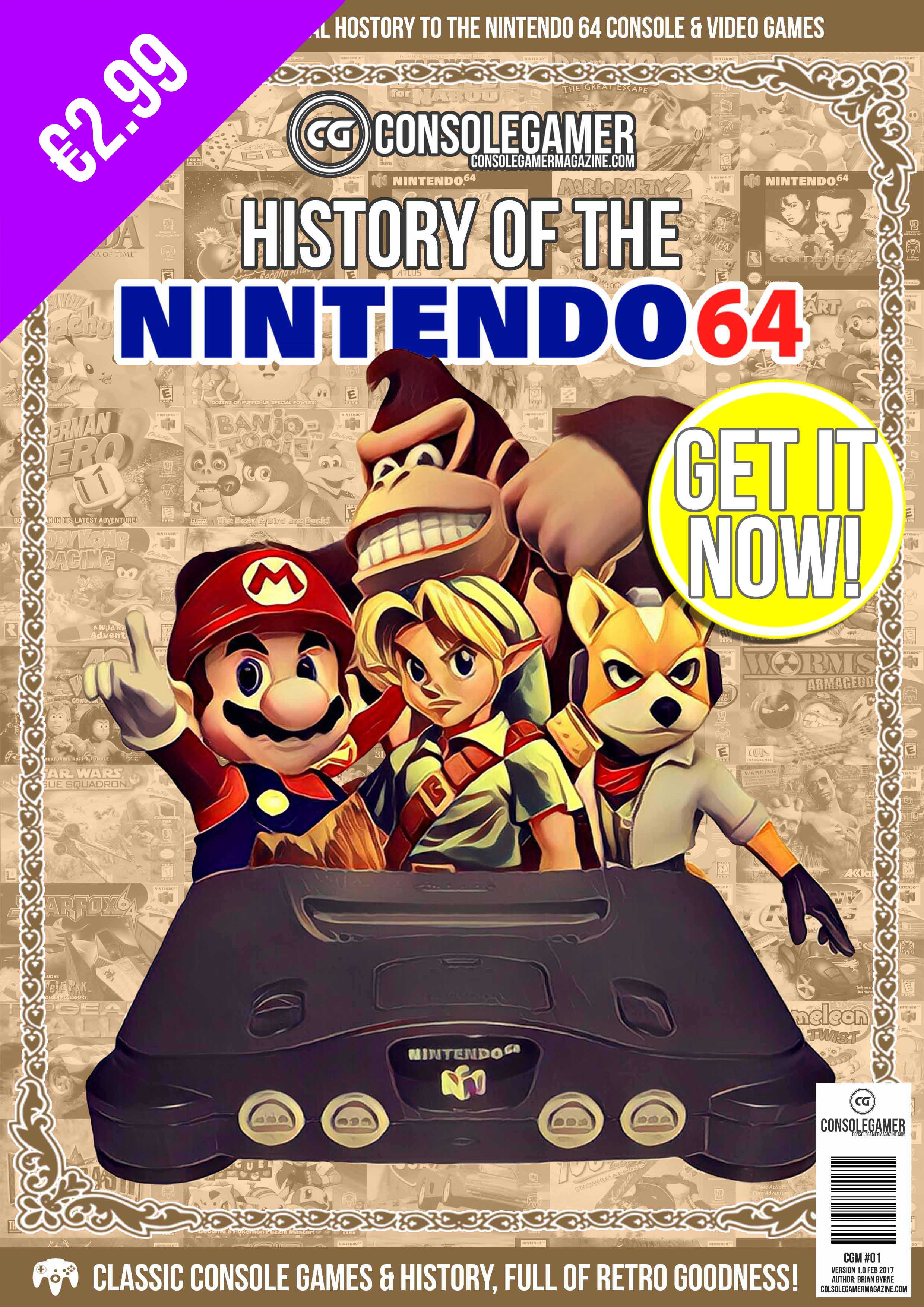 The History Of Nintendo 64 Console Gamer Magazine Issue 01